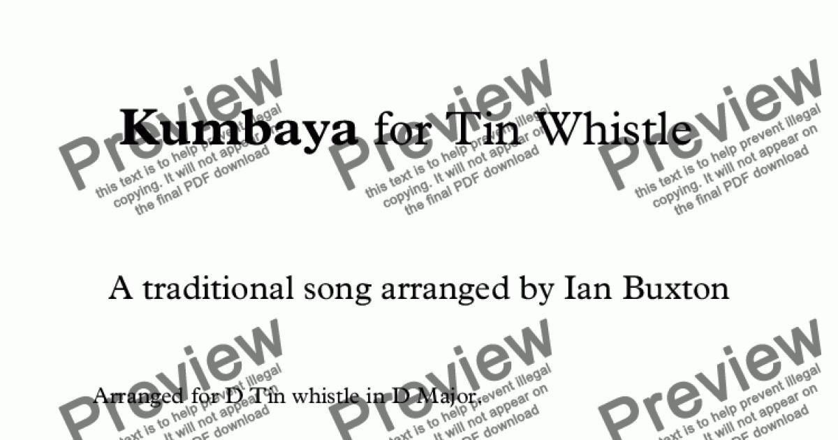 Kumbaya for D Tin Whistle with chords - Download Sheet Music PDF file