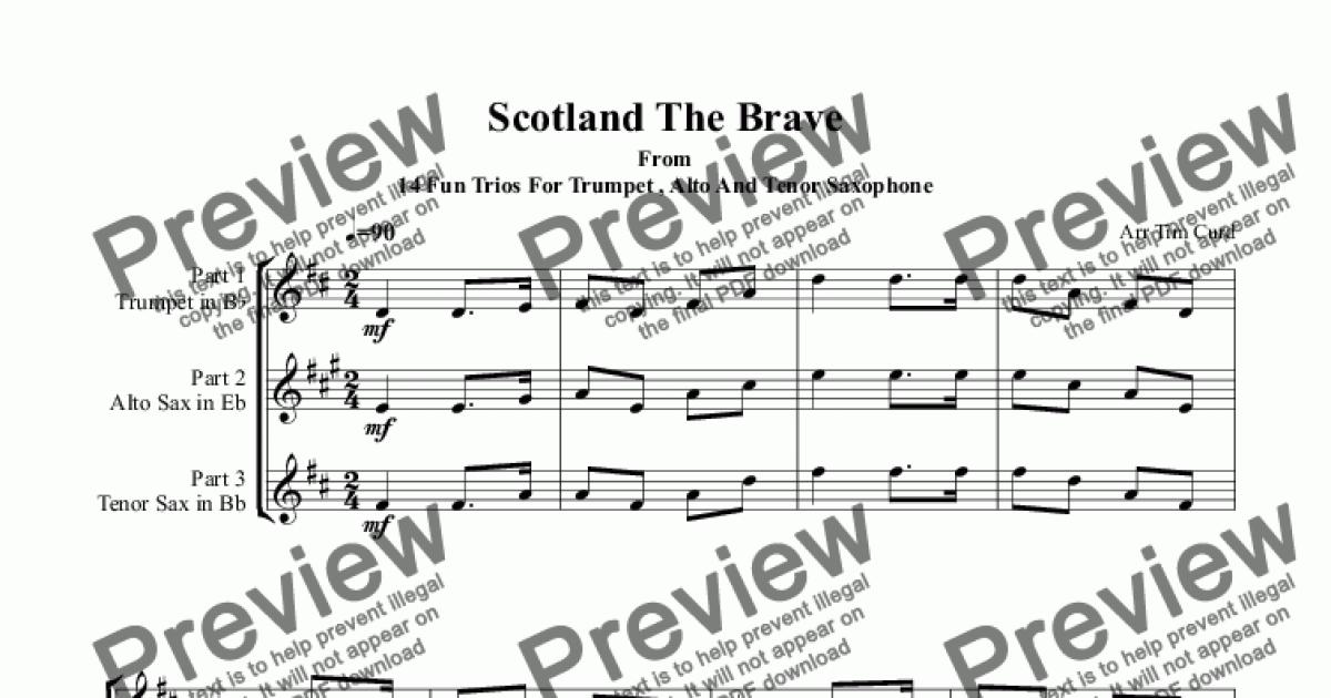 Scotland The Brave  Trio For Trumpet, Alto And Tenor Saxophone for Trio by  Trad  - Sheet Music PDF file to download