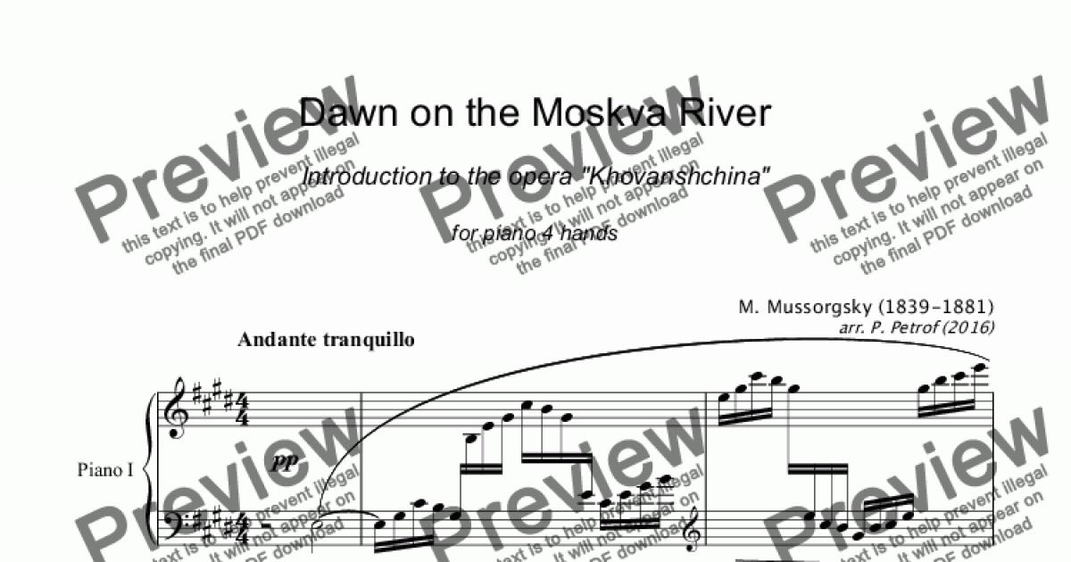 M  Mussorgsky - Dawn on the Moskva River - piano 4 hands for Piano four  hands by M  Mussorgsky - Sheet Music PDF file to download