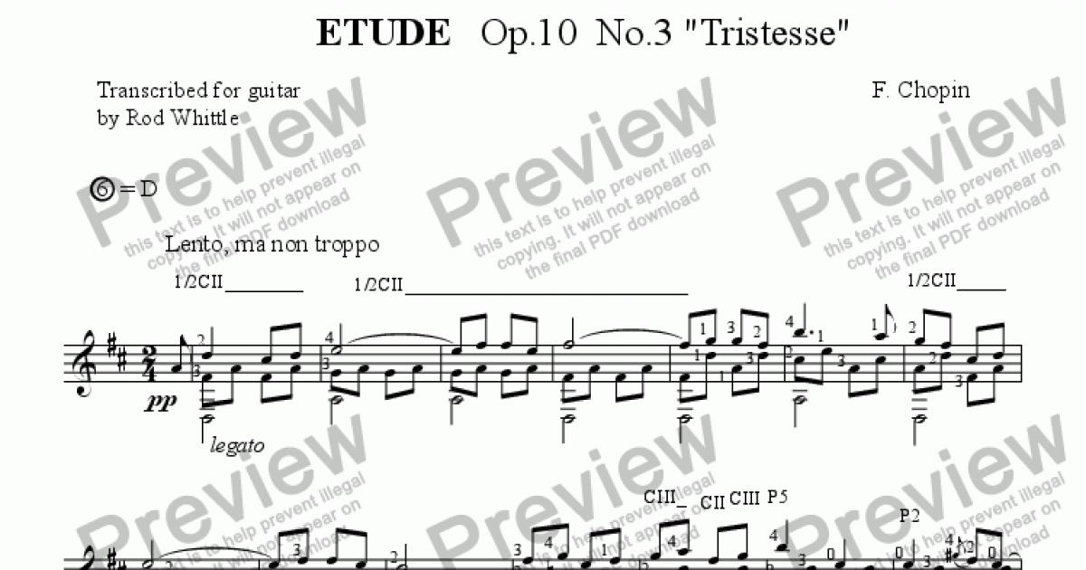 Etude Op 10 No 3 'Tristesse' (for solo classical guitar) 4pp for Solo  instrument (Classical Guitar [notation]) by F  Chopin - Sheet Music PDF  file to