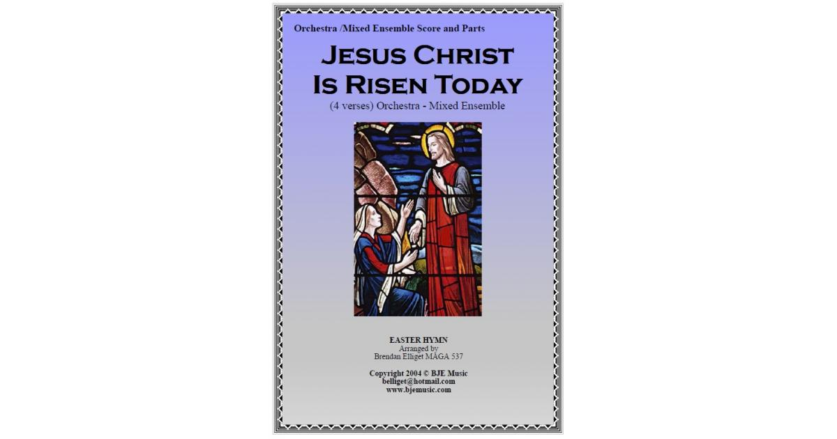 Jesus Christ Is Risen Today (Easter Hymn) - Mixed Ensemble for Large mixed  ensemble by trad  - Sheet Music PDF file to download
