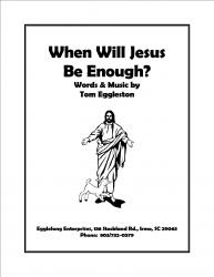 Cover art for When Will Jesus Be Enough?