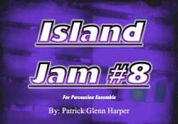 Cover art for Bass Guitar (or keyboard) part from Island Jam #8 - for Percussion Ensemble