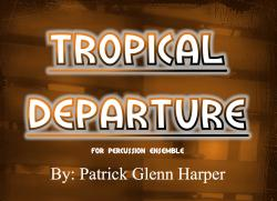Cover art for Tambourine part from Tropical Departure - For Percussion Ensemble
