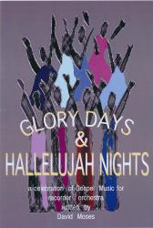 Cover art for Sopranino Recorder part from GLORY DAYS and HALLELUJAH NIGHTS