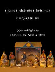 Cover art for Soprano/  Alto part from Come Celebrate Christmas - SATB Choir
