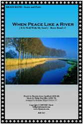 Cover art for 1st  Eb Horn part from When Peace Like A River (It Is Well With My Soul) - Brass Band