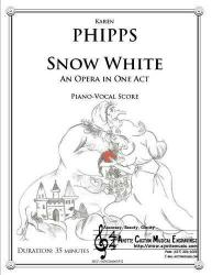 Cover art for Phipps - Snow White: An Opera in One Act