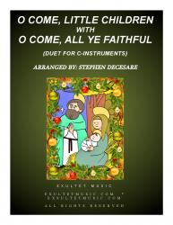 Cover art for O Come, Little Children with O Come, All Ye Faithful (Duet for C-Instruments)