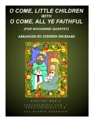 Cover art for cfw4a part from O Come, Little Children with O Come, All Ye Faithful (for Woodwind Quartet)