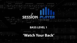 Cover art for Bass Level 1 - Watch Your Back