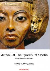 Cover art for Soprano Saxophone part from Arrival Of The Queen Of Sheba - Sax Quartet