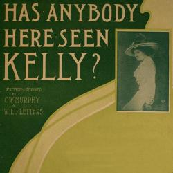Cover art for Has Anybody Here Seen Kelly?