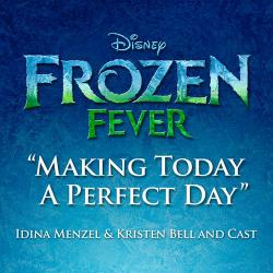Cover art for Making Today A Perfect Day (from Frozen Fever)