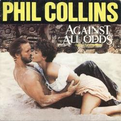 Cover art for Against All Odds (Take A Look At Me Now)
