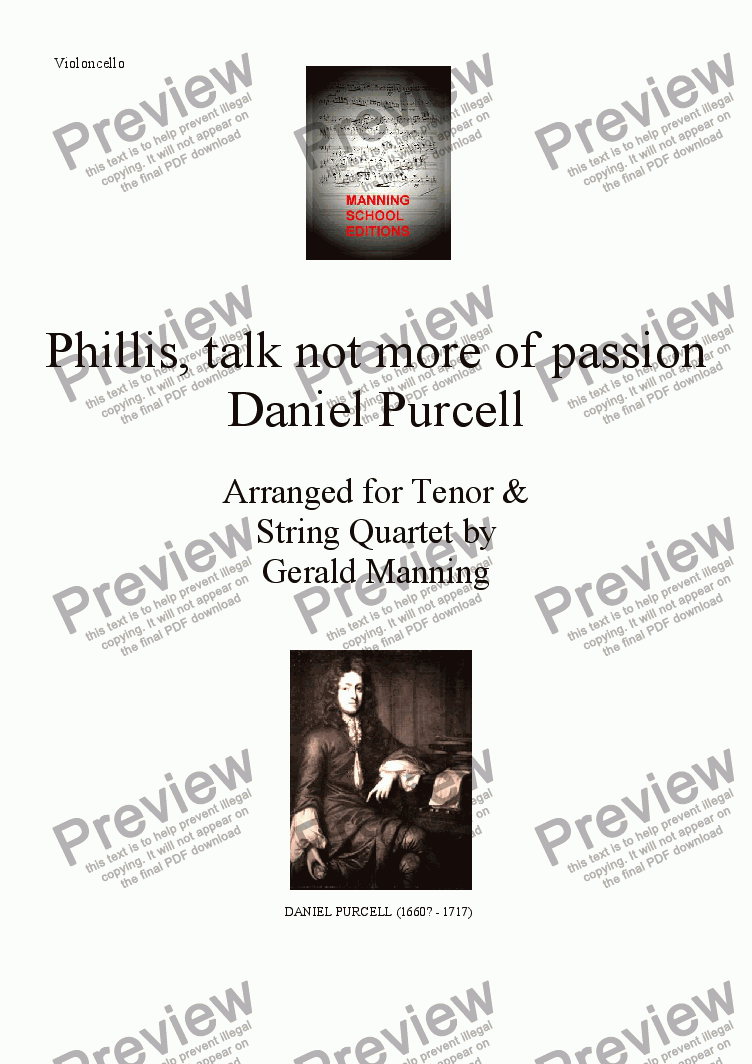 page one of the Violoncello part from English Song: Purcell, Daniel. - Phillis, talk not more of passion - arr. for Tenor & String Quartet by Gerald Manning