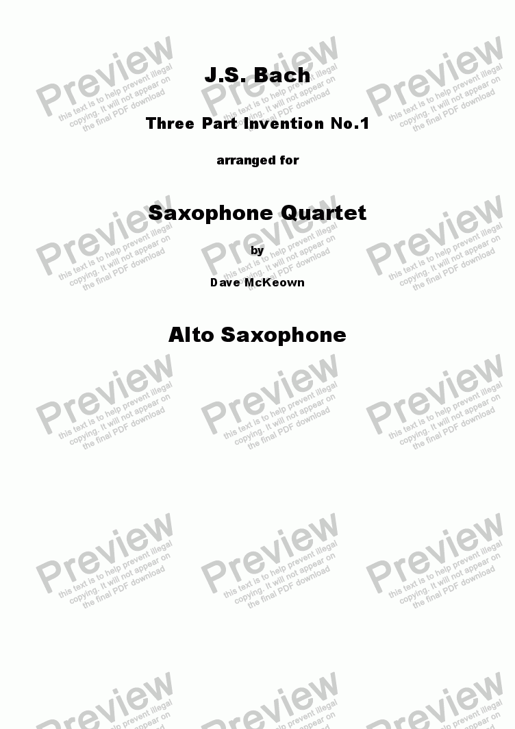page one of the Alto Saxophone part from Bach 3 Part Invention no.1 for Saxophone Quartet SATB