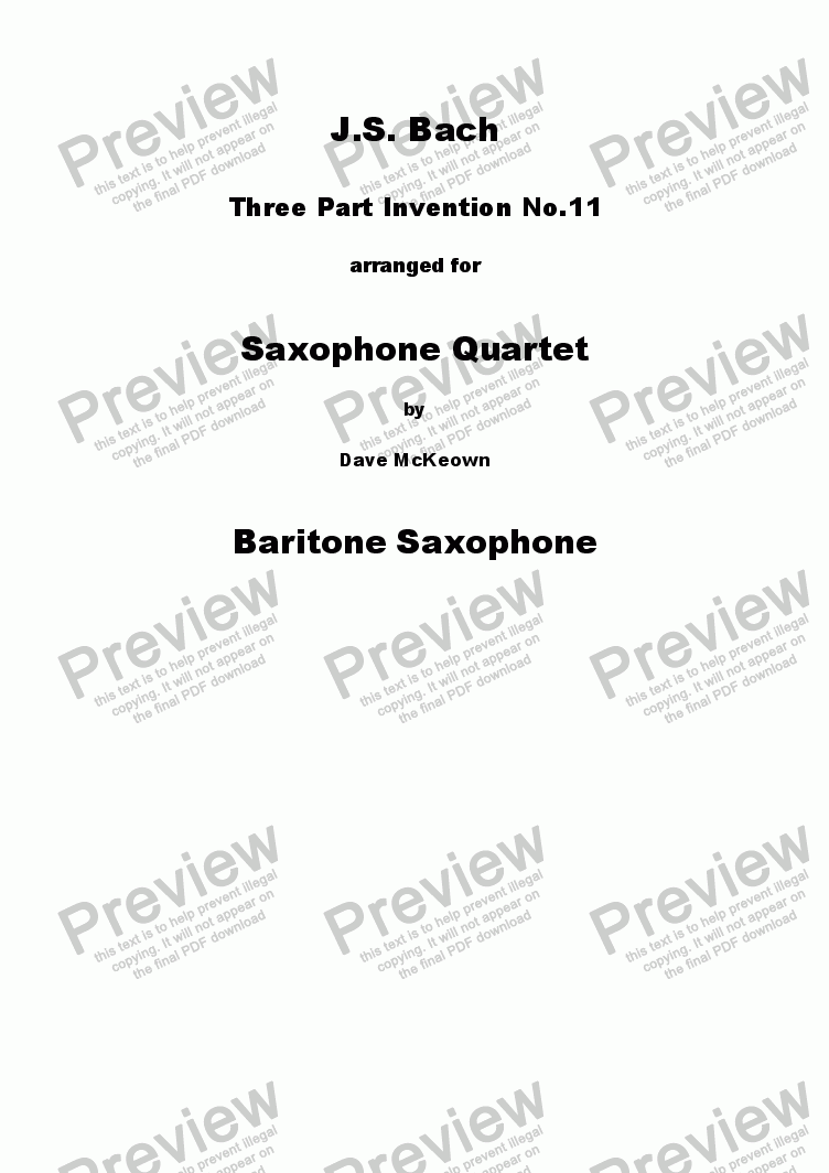 page one of the Baritone Saxophone part from Bach 3 Part Invention no.11 for Saxophone Quartet SATB