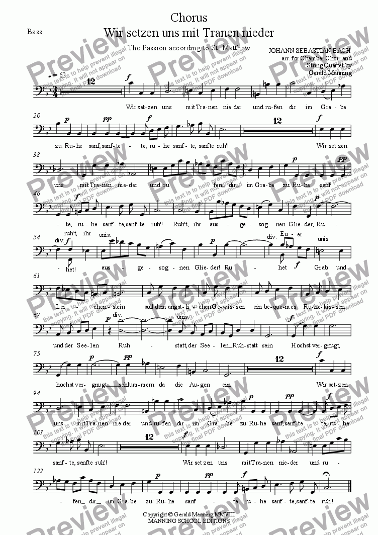 page one of the Bass part from Reliquary of Sacred Music - Bach, J.S.- Wir setzen uns mit Tranen nieder - Matthaus-Passion - arr. for Chamber Choir & String Quartet  by Gerald Manning