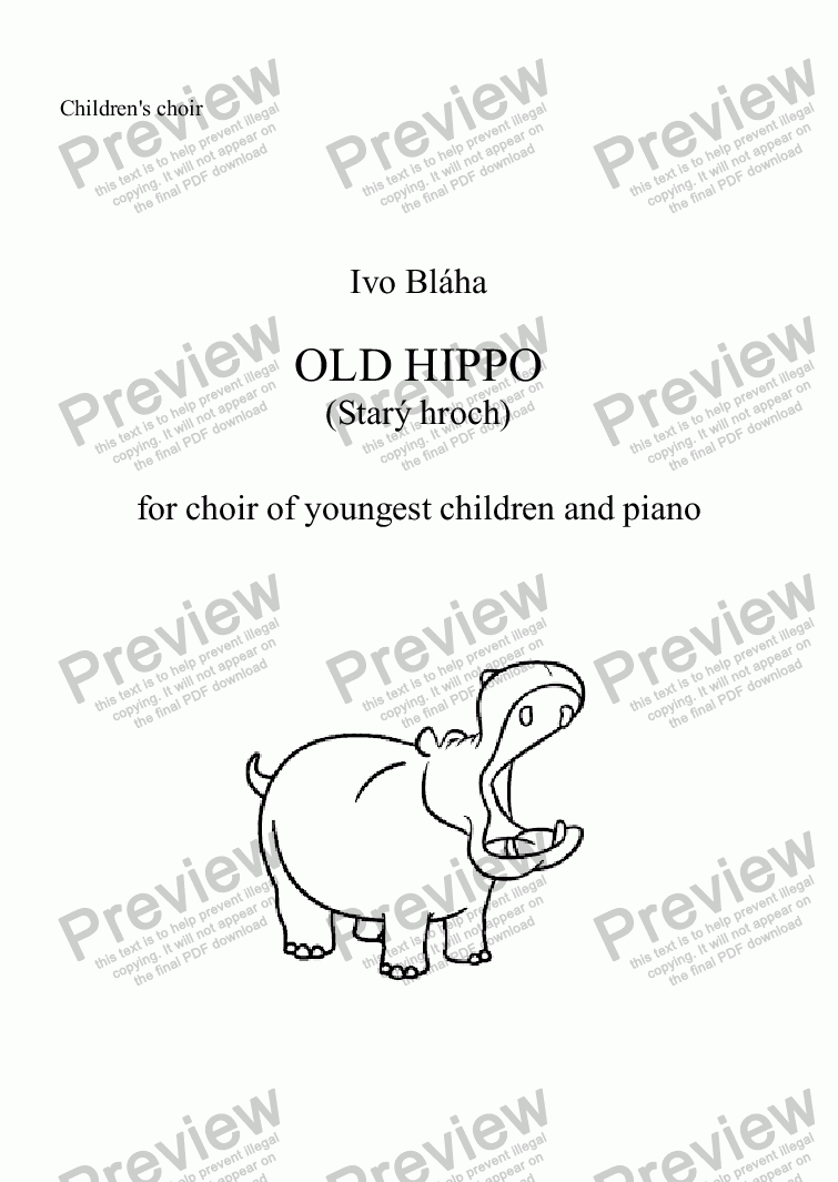 page one of the Choir part from OLD HIPPO (Starý hroch) for choir of youngest children and piano (English words)