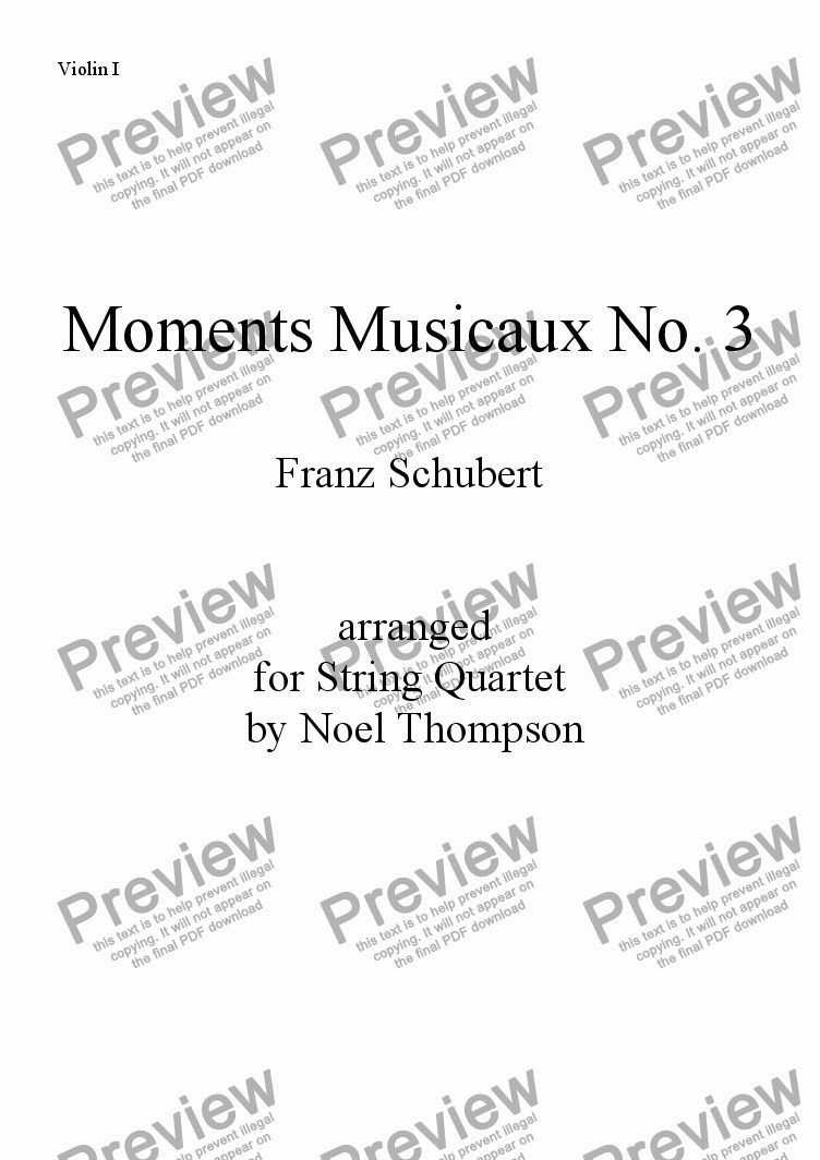 page one of the violin 1 part from Schubert's Moments Musicaux No. 3 arr. for String Quartet -edited