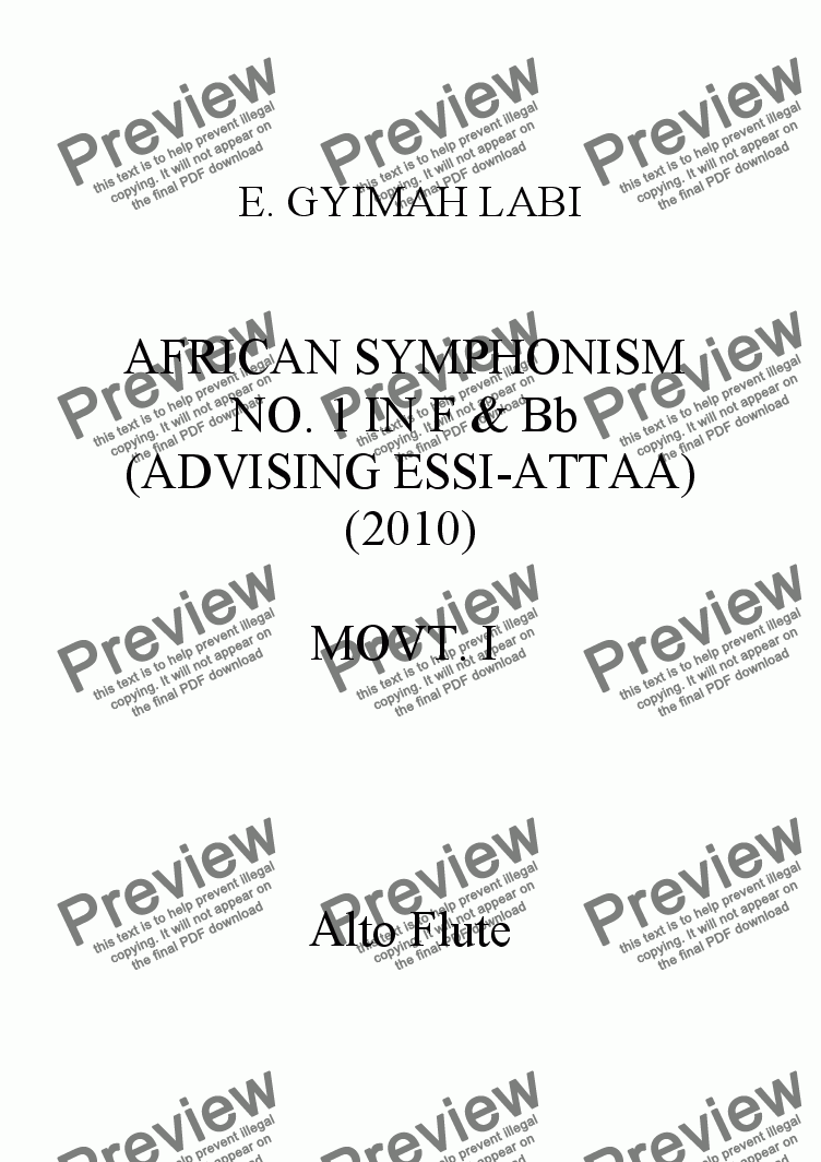 page one of the Alto Flute part from FIRST AFRICAN SYMPHONISM IN F & Bb (ADVISING ESSI-ATTAA) MOVT. I, 2010