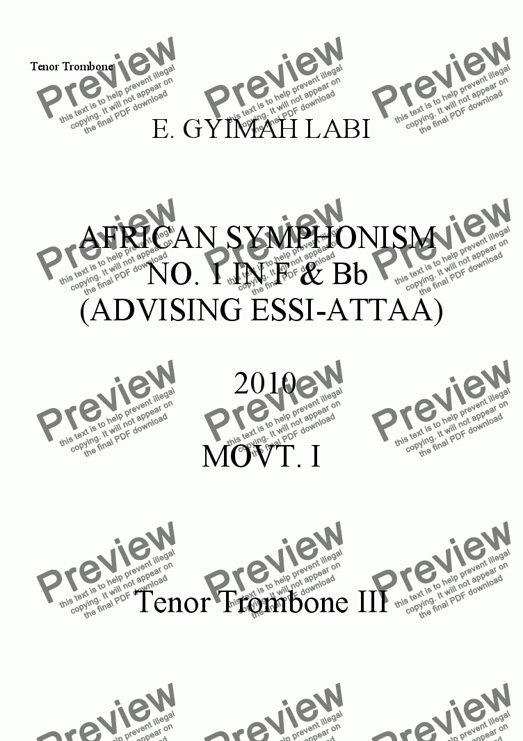 page one of the Bass Trombone part from FIRST AFRICAN SYMPHONISM IN F & Bb (ADVISING ESSI-ATTAA) MOVT. I, 2010