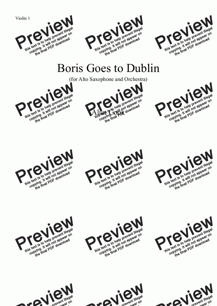 page one of the Violin 1 part from Boris Goes to Dublin (Alto Saxophone and Orchestra)
