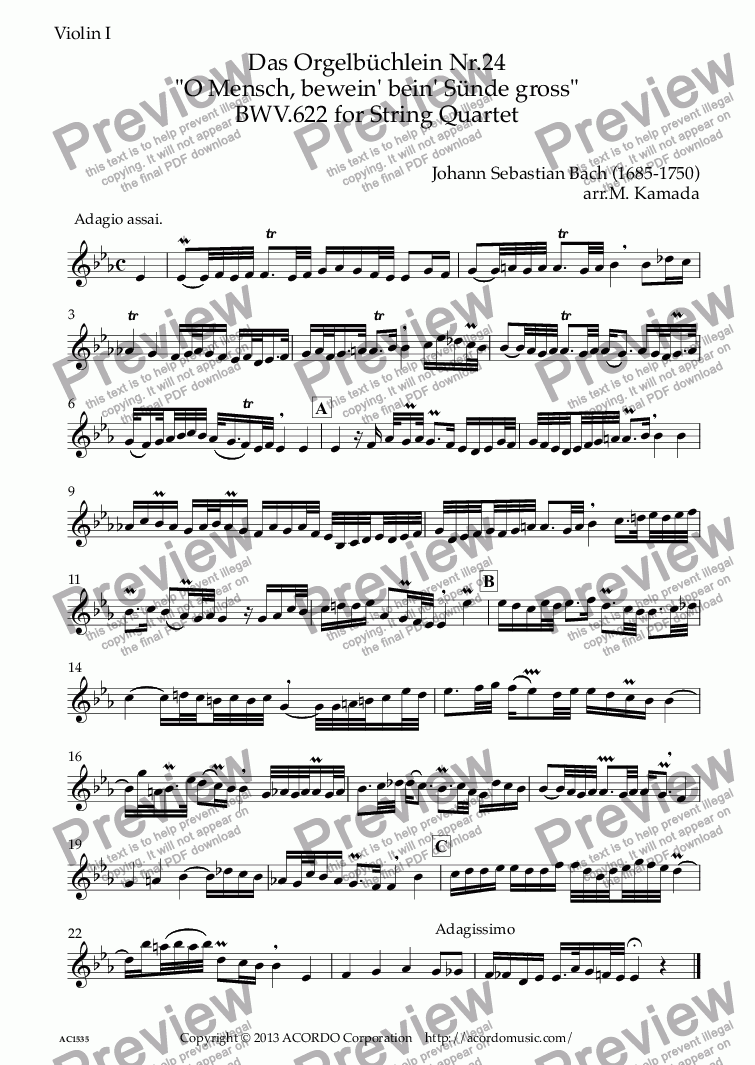 "page one of the Violin I part from Das Orgelbüchlein ""O Mensch, bewein dein' Sünde gross""  BWV.622 for String Quartet"