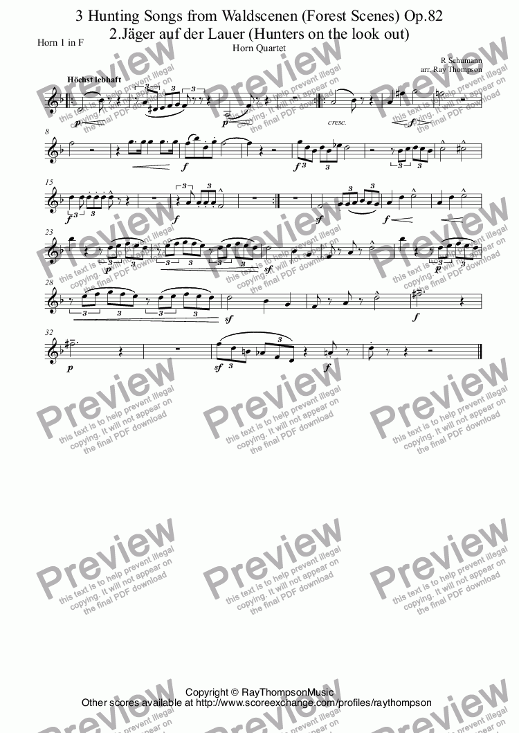 page one of the Horn 1 in F part from Schumann: 3 Hunting Songs from Waldscenen (Forest Scenes) Op.82 Nos. 2.Jäger auf der Lauer (Hunters on the look out), 6 Herberge (Wayside Inn) and 8.Jagdlied (Hunting Song)