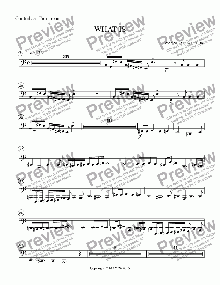 page one of the Contrabass Trombone part from WHAT IS