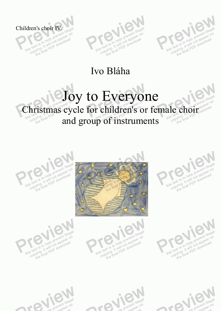 page one of the Choir 4 part from JOY TO EVERYONE (Radost všem) - Christmas cycle for children's or female choir and group of instruments (English words)