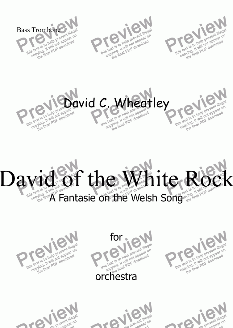 page one of the Bass Trombone part from David of the White Rock by David Wheatley for orchestra