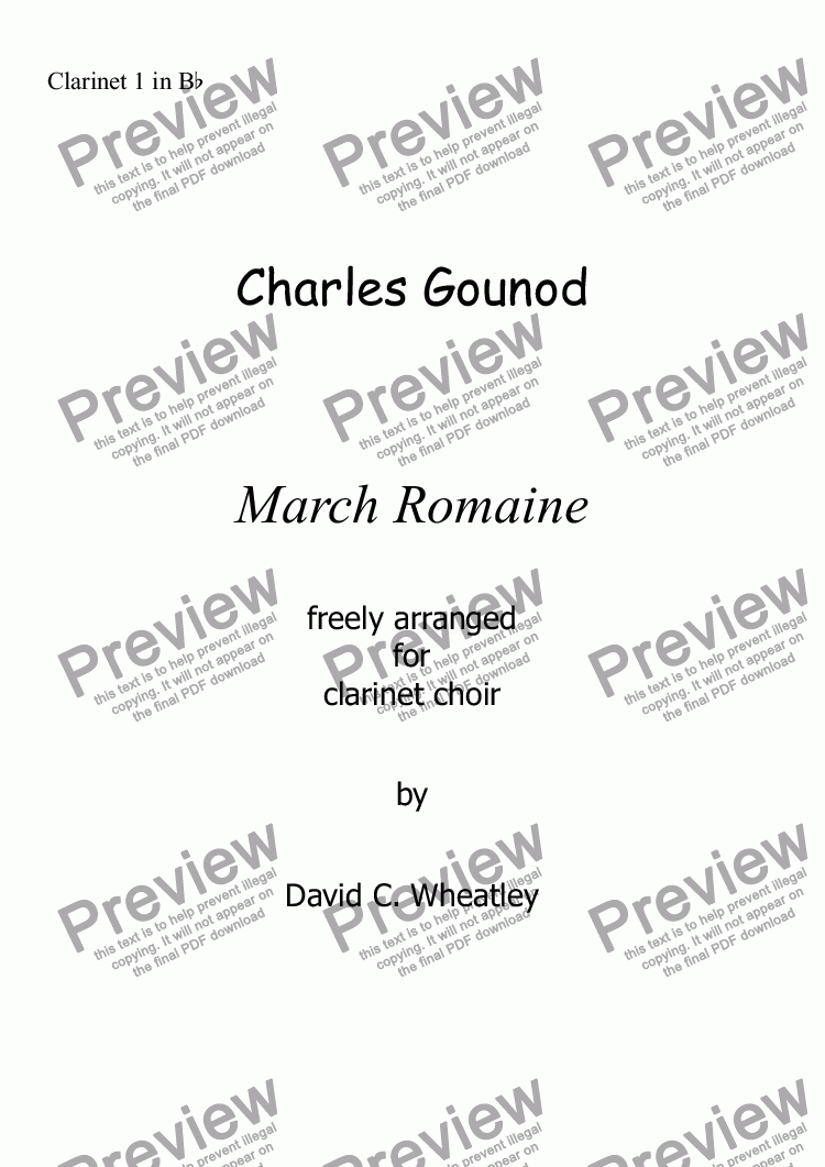 page one of the Clarinet 1 in Bb part from Gounod - March Romaine for clarinet choir