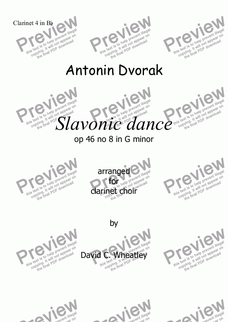 page one of the Clarinet 4 in Bb part from Dvorak - Slavonic dance op 46 no 8 for clarinet choir transcribed by David Wheatley