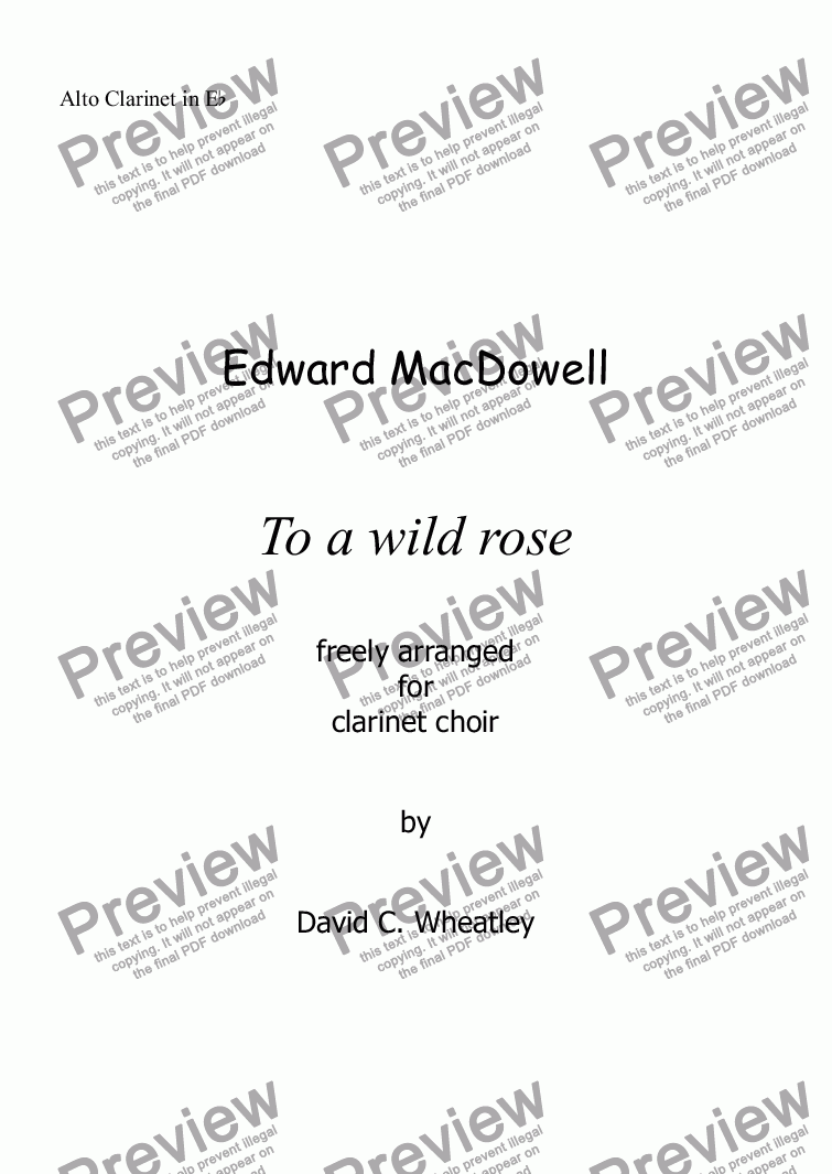 page one of the Alto Clarinet in Eb part from To a wild Rose (MacDowell) for clarinet choir
