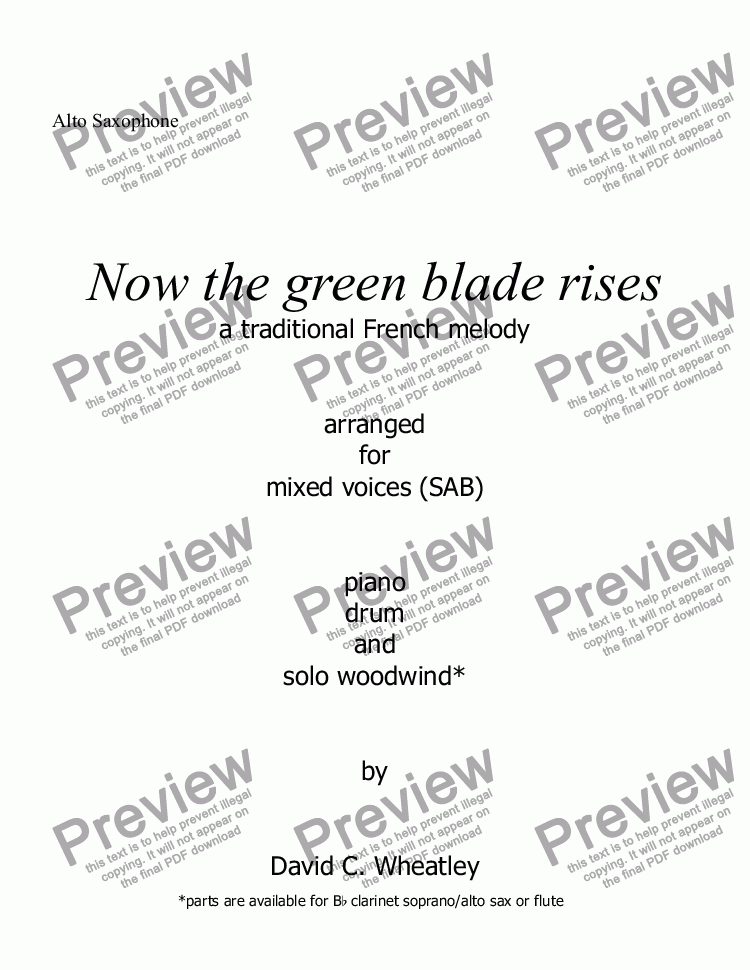 page one of the Alto Saxophone part from Now the green blade rises for mixed voices (SAB with obbligato wind)
