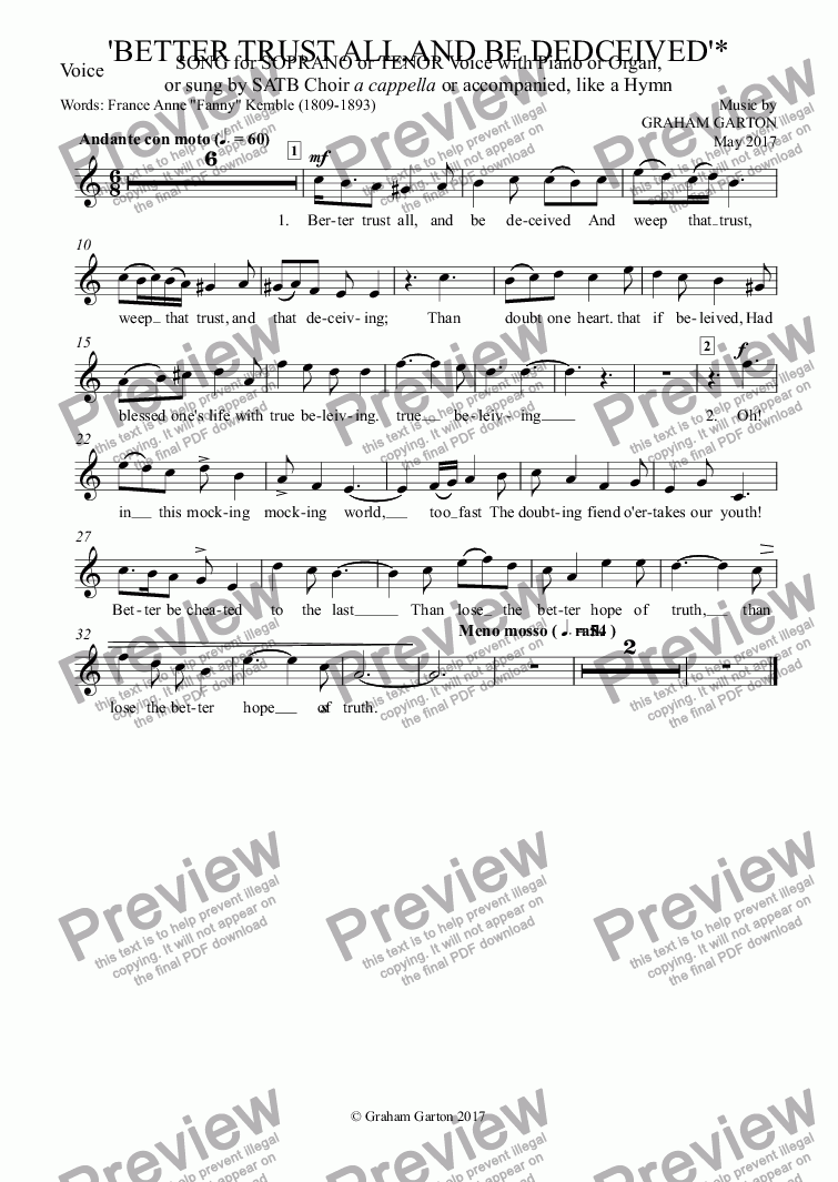 "page one of the Voice part from SONG - 'BETTER TRUST ALL, AND BE DECEIVED' for SOPRANO or TENOR Voice and Piano or Organ or sung by SATB Choir a cappella or accompanied like a Hymn.. Words: Frances Anne ""Fanny"" Kemble (1809-1893)"