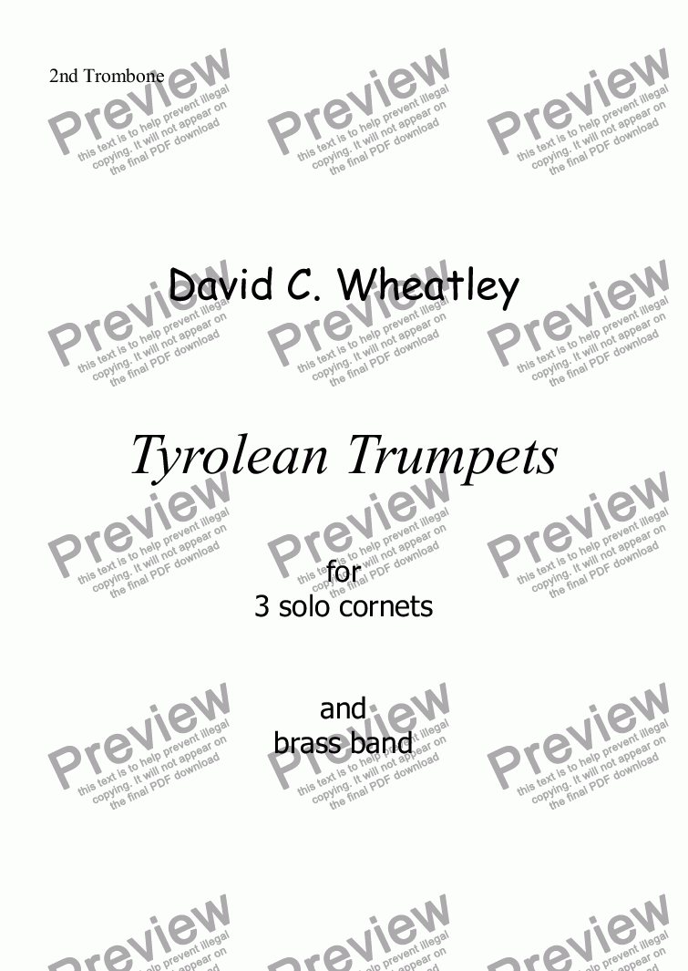 page one of the 2nd Trombone part from Tyrolean Trumpets for 3 solo cornets and brass band by David Wheatley