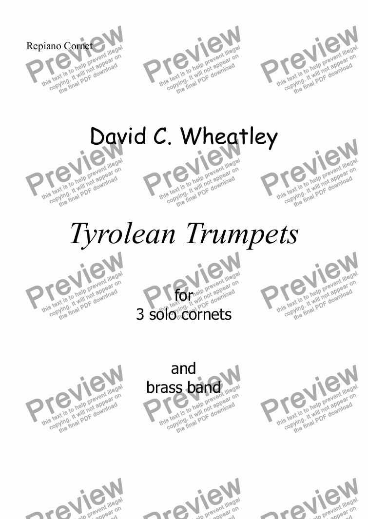 page one of the Repiano Cornet part from Tyrolean Trumpets for 3 solo cornets and brass band by David Wheatley