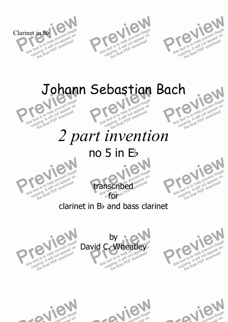 page one of the Clarinet in Bb part from Bach 2 part invention no 5 transcribed for Bb clarinet and bass clar by David Wheatley
