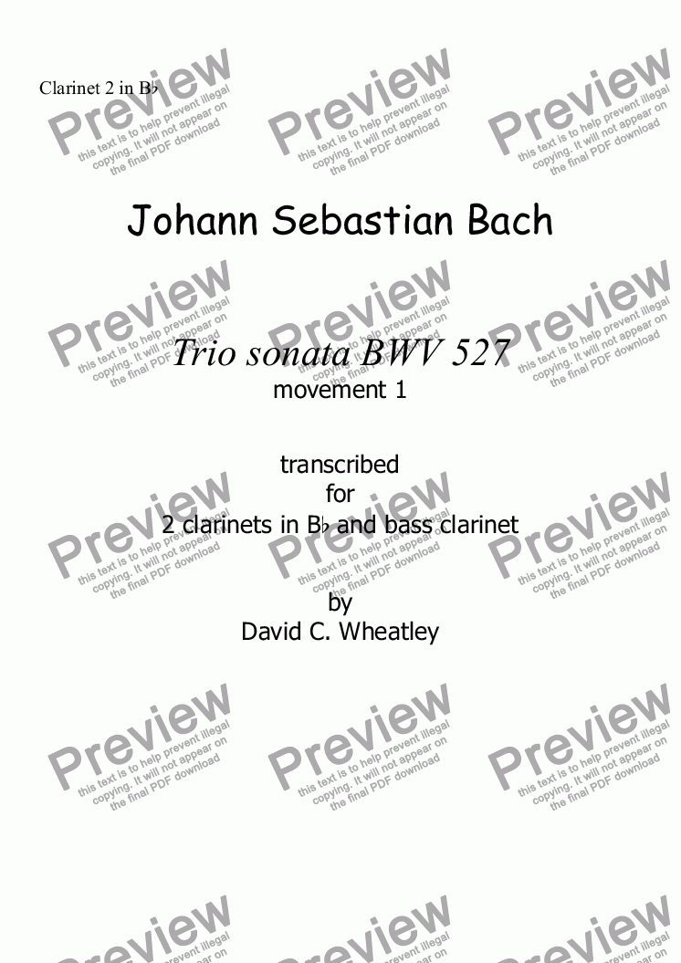 page one of the Clarinet 2 in Bb part from Bach trio sonata BWV 527 mvt 1 transcribed for clarinet trio (2xBb+bass) by David Wheatley