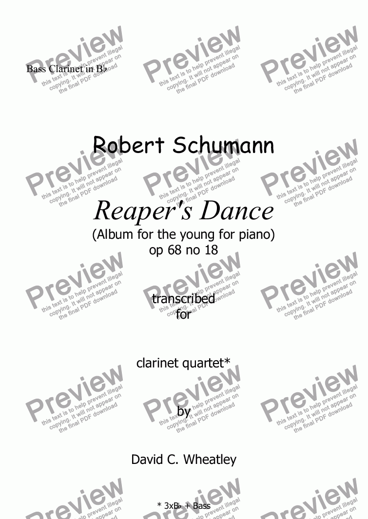 page one of the Bass Clarinet in Bb part from Schumann Album for the young op 68 no 18 'Reaper's song' for clarinet quartet
