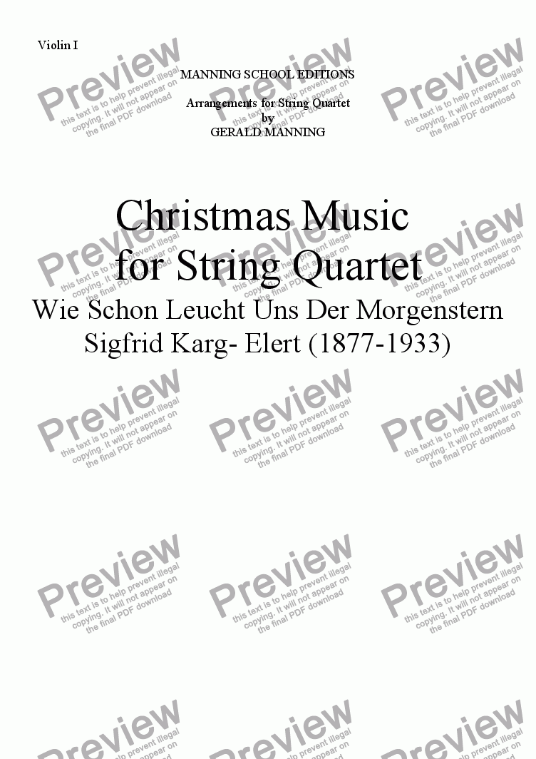 page one of the Violin I part from Christmas Music for String Quartet: Karg-Elert. - Wie Schon Leucht' Uns Der Morgenstern - arr. by Gerald Manning