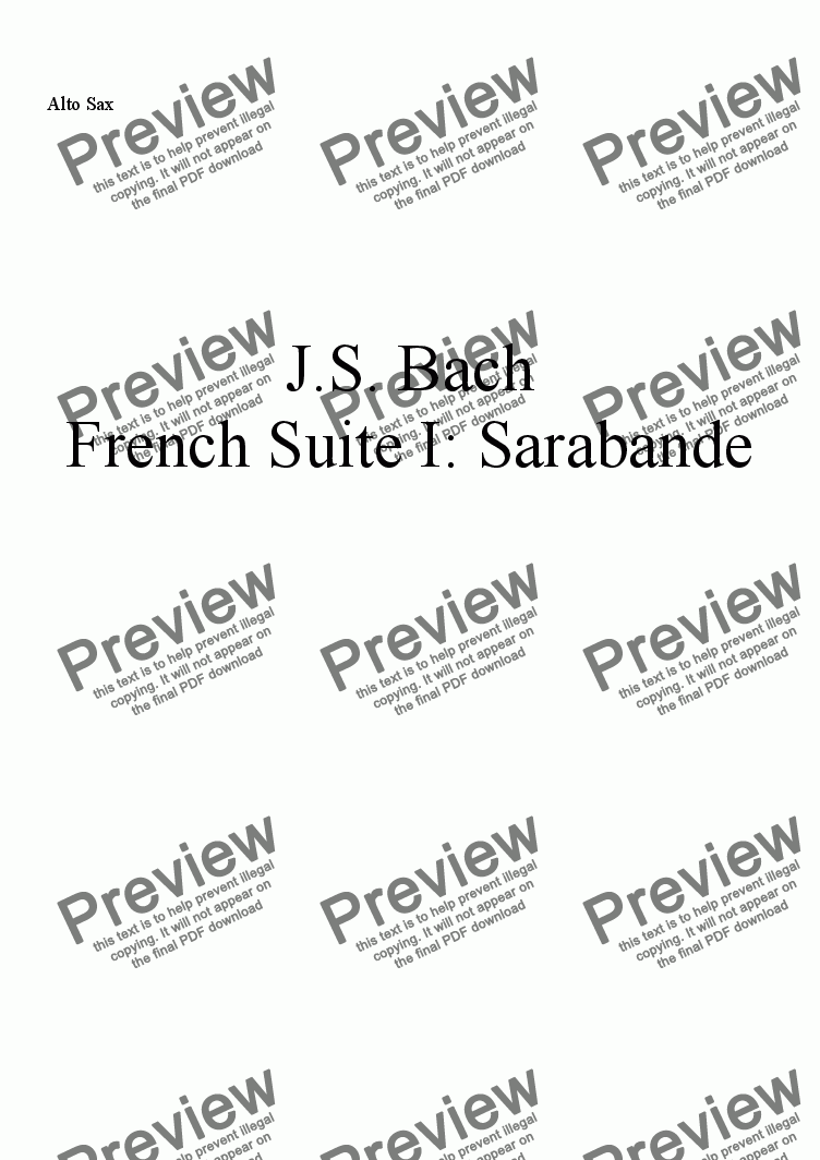 page one of the Alto Sax part from French Suite I: Sarabande by J.S. Bach, arr. for Saxophone Quartet