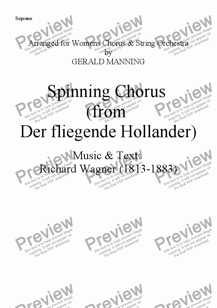 page one of the Soprano part from Come To The Opera - Wagner, R.- Spinning Chorus (from Der fliegende Hollander) - arr, for Female Chorus & String Orchestra by Gerald Manning