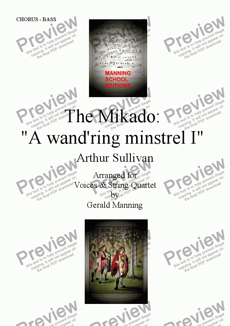 "page one of the Bass part from Gilbert & Sullivan - Songs from the Savoy Operas - The Mikado: "" A wand'ring minstrel I "" - arr. for Voices & String Quartet by Gerald Manning"