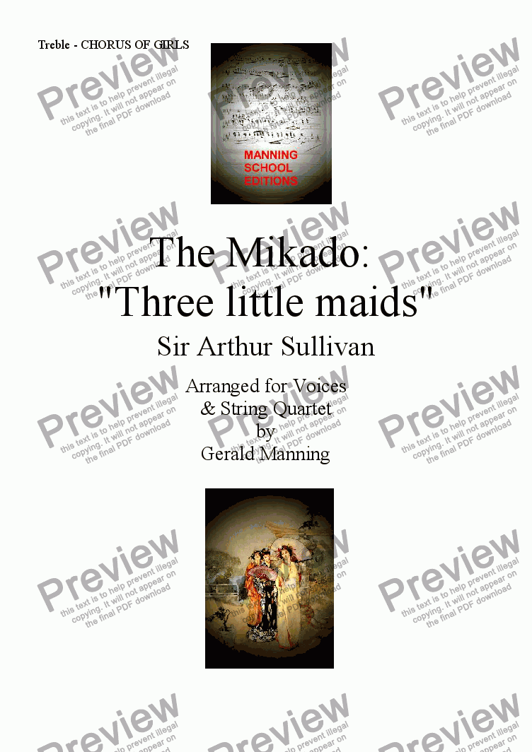 page one of the Treble Voice - CHORUS OF GIRLS part from Gilbert & Sullivan - Songs from the Savoy Operas - The Mikado: 'Three little maids' - arr. for Voices & String Quartet by Gerald Manning