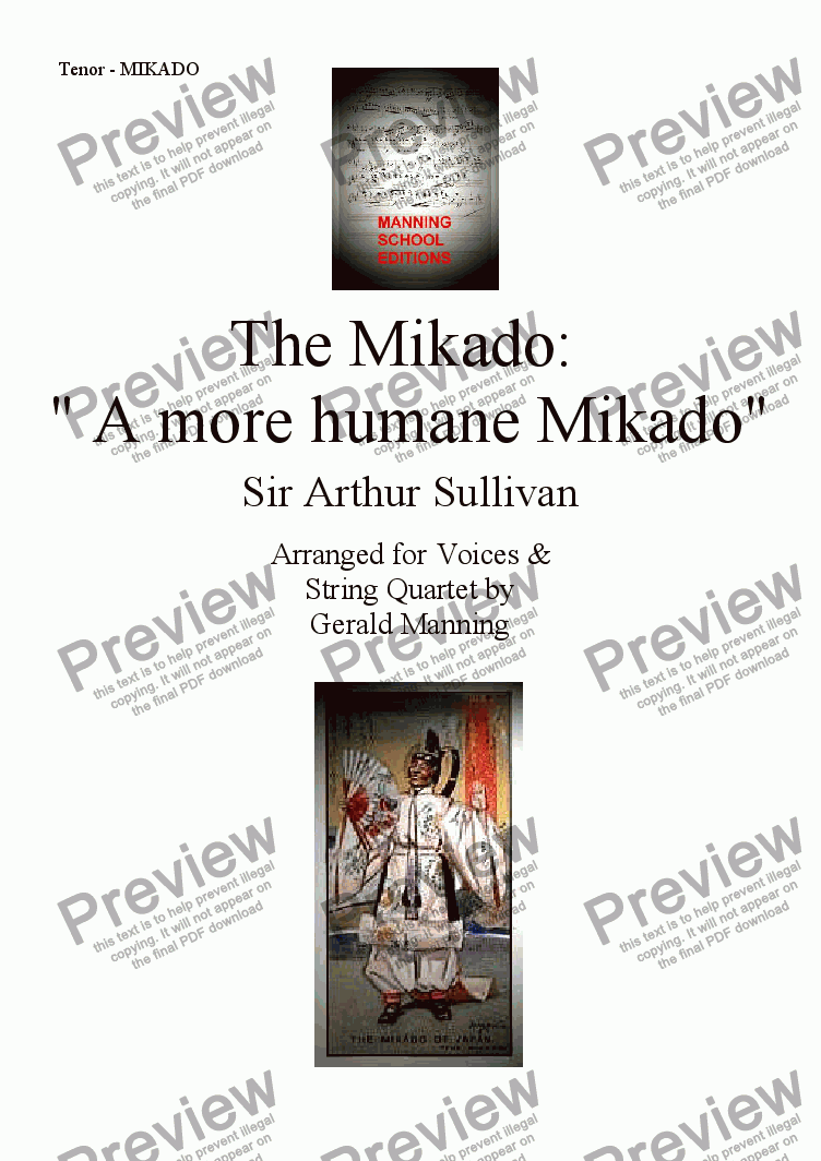 "page one of the Tenor - Mikado part from Gilbert & Sullivan - Songs from the Savoy Operas - The Mikado: ""A more humane Mikado"" - arr. for Voices & String Quartet by Gerald Manning"