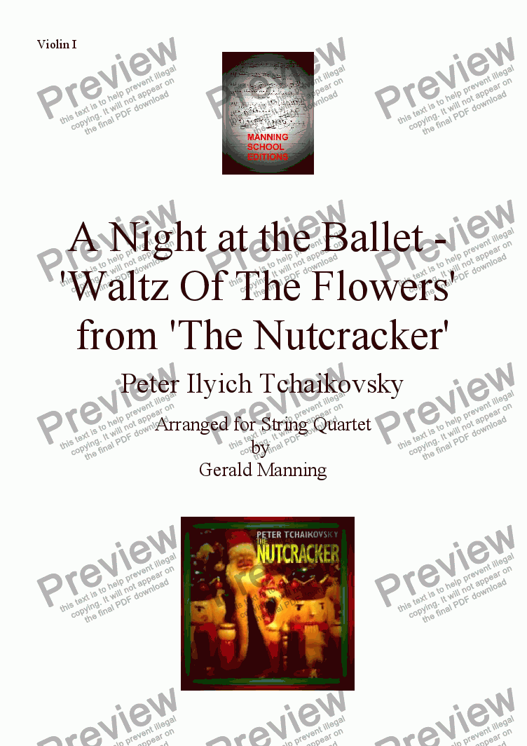 page one of the Violin I part from A Night at the Ballet - Tchaikovsky, P. - Waltz Of The Flowers from 'The Nutcracker' - arr. for String Quartet by Gerald Manning
